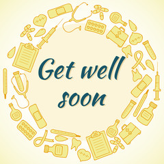 Get well soon card. Frame with medical elements