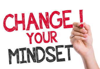 Change your Mindset written on the wipe board