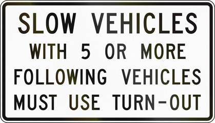 Slow Vehicles Must Use Turn-Out
