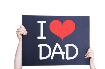 I Love Dad card isolated on white