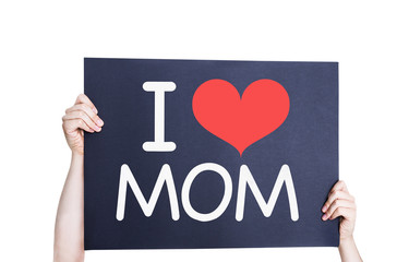 I Love Mom card isolated on white