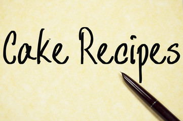 cake recipes text write on paper