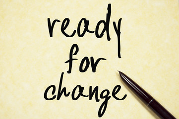 ready for change text write on paper