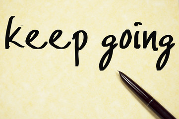 keep going text write on paper