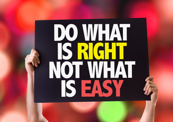 Do What Is Right Not What Is Easy card with bokeh background