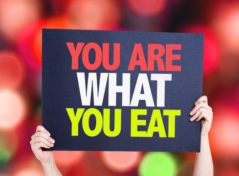 You Are What You Eat card with bokeh background