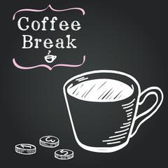 Coffee Break illustration. Cup of coffee on chalkboard
