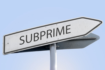 subprime word concept on road sign