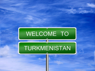 Turkmenistan Welcome Travel Sign