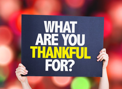 What Are You Thankful For? card with bokeh background