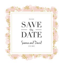 Save the Date Card with floral and gold frame. Vector design.