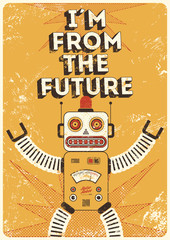 Vintage poster with retro robot. Vector illustration.
