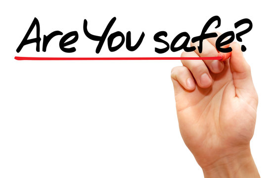 Hand writing Are You safe with marker, business concept
