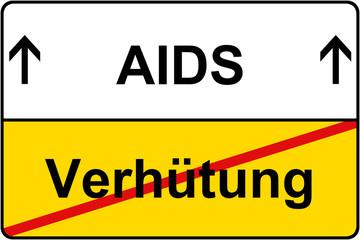 Verhütung vs. AIDS Hinweis Schild