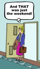 Cartoon of overworked businesswoman.