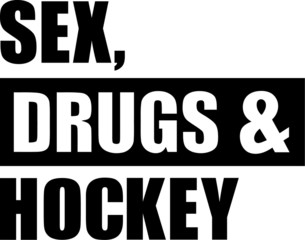 Sex Drugs Hockey