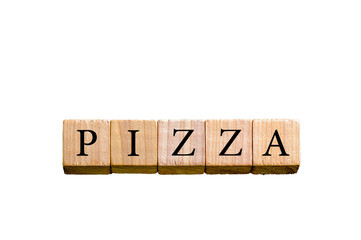 Word PIZZA isolated on white background with copy space