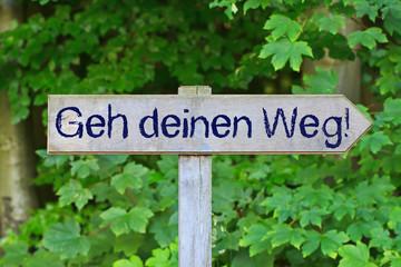 Holzschild - Geh deinen Weg!