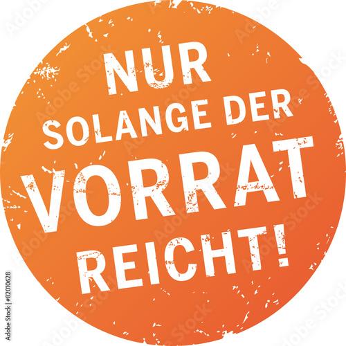 Button Stempel Nur Solange Der Vorrat Reicht Stockfotos Und
