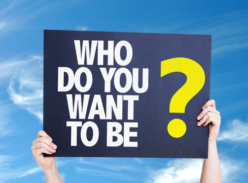 Who Do You Want To Be? card with sky background