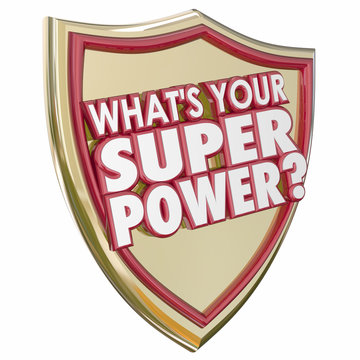 What's Your Super Power Words Shield Mighty Force Ability Capabi