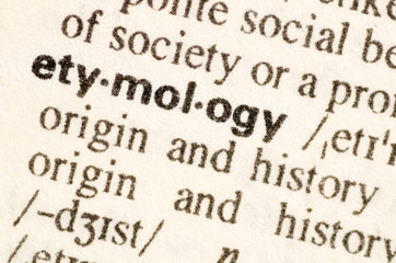 Dictionary definition of word etymology