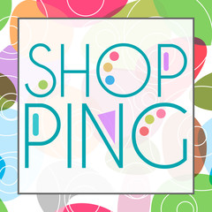Shopping Text Colorful Background