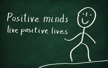 Positive minds live positive lives