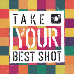 Take You Best Shot poster. With colorful abstract textured backg