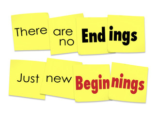 There are No Endings Just New Beginnings Saying Sticky Notes