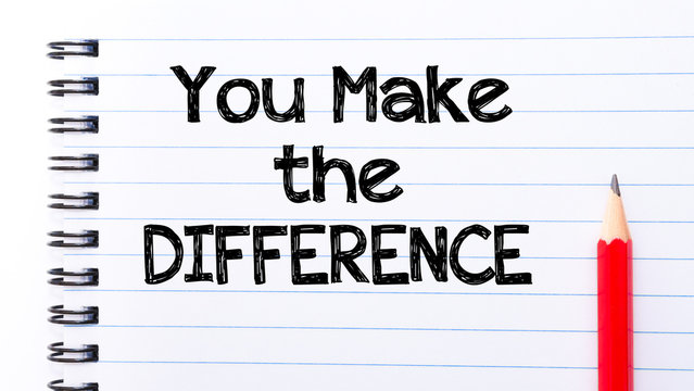 You Make The Difference Text written on notebook page