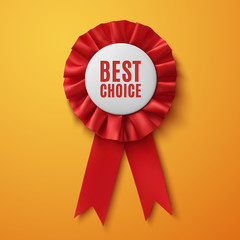 Best choice, realistic red fabric award ribbon.