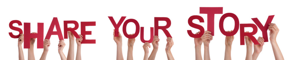 People Hands Holding Red Word Share Your Story