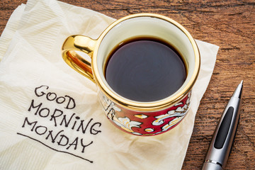 Good morning, Monday on napkin