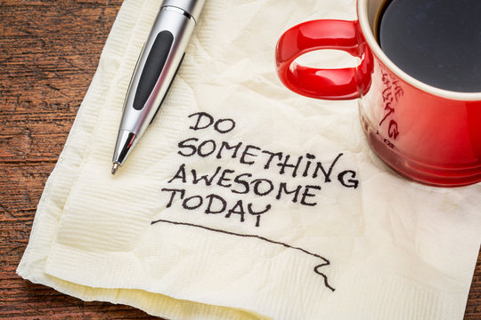 do something awesome today - handwriting on a napkin with a cup