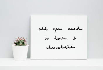 Hipster scandinavian design. quote LOVE and CHOCOLATE