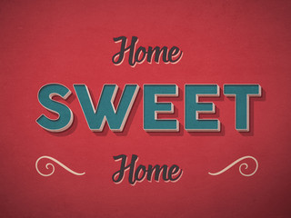 Home sweet home sign in retro vintage style