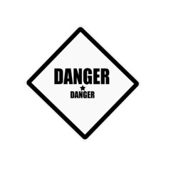 DANGER black stamp text on white background