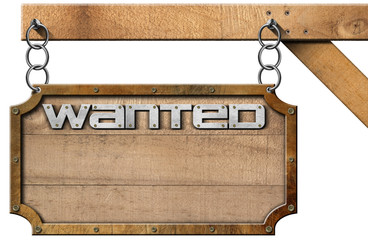 Wanted - Wood and Metal Sign with Chain