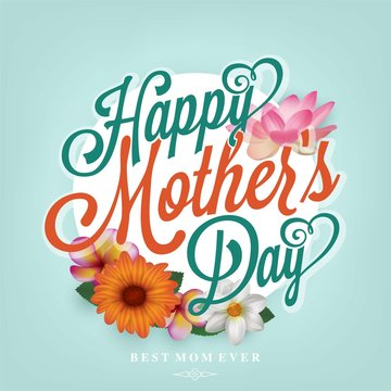 Happy Mother's Day Typographical Background With Spring Flowers