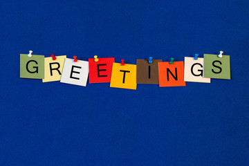 Greetings - friendly greet sign for business lectures, seminars