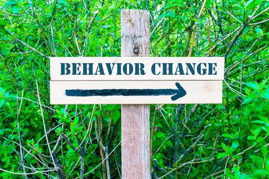 BEHAVIOR CHANGE Directional sign