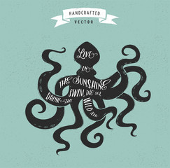inspiration quote hipster vintage design label - octopus