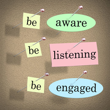 Be Aware Listening Engaged Responsible Management Message Board