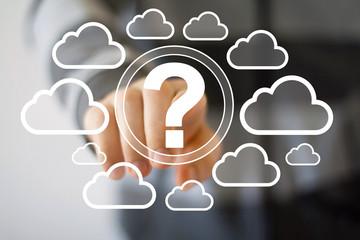 Wall Mural - Businessman touch button web question cloud network