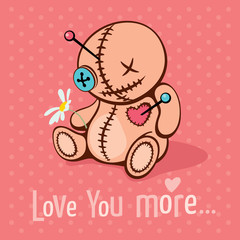 Love you more /  Vector illustration with cute voodoo doll in unrequited love