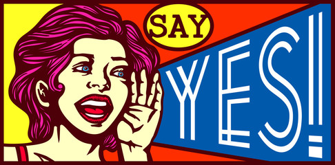 Say Yes! Retro vintage girl screaming out loud, advertising poster design, special offers