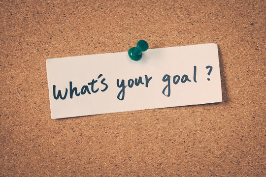 What's your goal