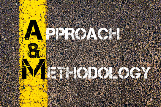 Business Acronym AM as Approach and Methodology