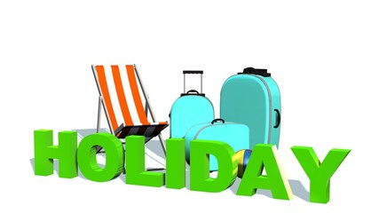 Holiday - 3D Word before travel suitcase and deck chair